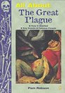 All About the Great Plague 1665