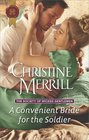 A Convenient Bride for the Soldier (Society of Wicked Gentlemen, Bk 1) (Harlequin Historical, No 1344)