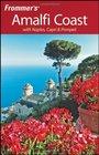 Frommer's Amalfi Coast with Naples Capri  Pompeii