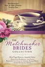 The Matchmaker Brides Collection Nine Matchmakers Have the Tables of Romance Turned on Them