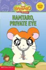 Hamtaro Little Hamsters Big Adventures Hamtaro Private Eye