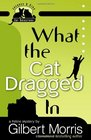 What the Cat Dragged In (Jacques and Cleo, Bk 1)