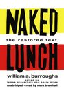 Naked Lunch The Restored Text