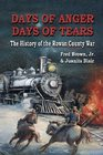 Days of Anger Days of Tears The History of the Rowan County War