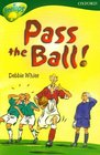 Oxford Reading Tree Stage 12TreeTops More Stories A Pass the Ball