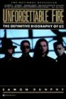 Unforgettable Fire The Definitive Biography of U2