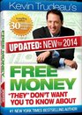 Free Money-2014 Edition Kevin Trudeau  What Don't Want You to Know About