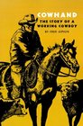 Cowhand The True Story of a Working Cowboy