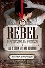 All is Fair in Love and Revolution (Rebel Mechanics, Bk 1)