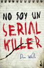 Yo soy un serial killer