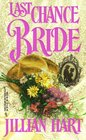 Last Chance Bride (March Madness) (Harlequin Historical, No 404)