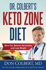 Dr Colbert's Keto Zone Diet Burn Fat Balance Hormones and Lose Weight