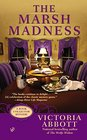 The Marsh Madness (Book Collector, Bk 4)