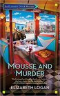 Mousse and Murder (An Alaskan Diner Mystery)