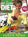 The Eat-Clean Diet Cookbook: Great-Tasting Recipes That Keep you Lean