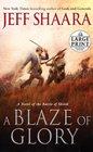 A Blaze of Glory A Novel of the Battle of Shiloh