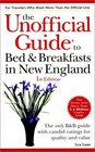 The Unofficial Guide to Bed  Breakfast in New England