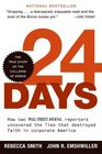 24 Days  How Two Wall Street Journal Reporters Uncovered the Lies that Destroyed Faith in Corporate America