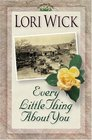 Every Little Thing About You (Yellow Rose, Bk 1)