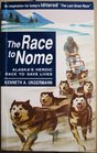 The Race to Nome: Alaska's Heroic Race to Save Lives
