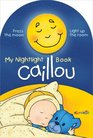 Caillou My Nightlight Book