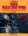 Contemporary's Math Skills That Work: A Functional Approach for Life and Work, Bk 1 (Skills That Work)