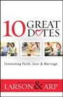 10 Great Dates Connecting Faith Love  Marriage
