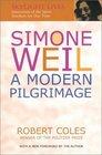 Simone Weil A Modern Pilgrimage