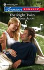 The Right Twin (Times Two) (Harlequin American Romance, No 1160)