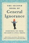 The Second Book of General Ignorance Everything You Think You Know Is  Wrong