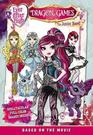 Ever After High Dragon Games The Junior Novel