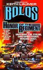 Honor of the Regiment: Bolos 1 (Bolo, Bk 4)