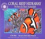 Coral Reef Hideaway The Story of a Clown Anemonefish