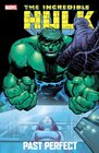 Incredible Hulk Past Perfect