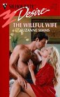 The Willful Wife (Hazards, Inc.,  Bk 4) (Silhouette Desire, No 1224)