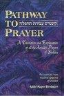 PATHWAY TO PRAYER ASHKENAZ SHABBOS