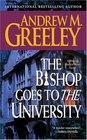 The Bishop Goes to the University  (Father Blackie Ryan, Bk 15)