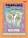 Doodling with Jim Henson More than 50 fun  fanciful artistic exercises to inspire the doodler in you