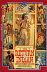 The Return of the Indian (Indian in the Cupboard, Bk 2)