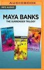 Maya Banks The Surrender Trilogy Letting Go Giving In Taking It All