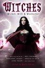 Witches Wicked Wild  Wonderful
