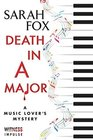 Death in A Major A Music Lover's Mystery