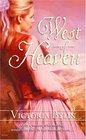 West of Heaven (Harlequin Historicals, No 714)