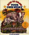 How To Draw Your Own Story A Safari Adventure