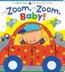 Zoom Zoom Baby A Karen Katz Lift-the-Flap Book
