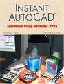 Instant AutoCAD Essentials Using AutoCAD 2002