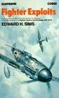 Fighter Exploits:  A Study of Air Combat From World War I to Vietnam