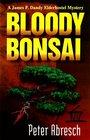 Bloody Bonsai