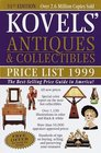 Kovels' Antiques  Collectibles Price List 1999  The Best Selling Price Guide in America