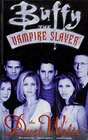 Buffy the Vampire Slayer The Dust Waltz